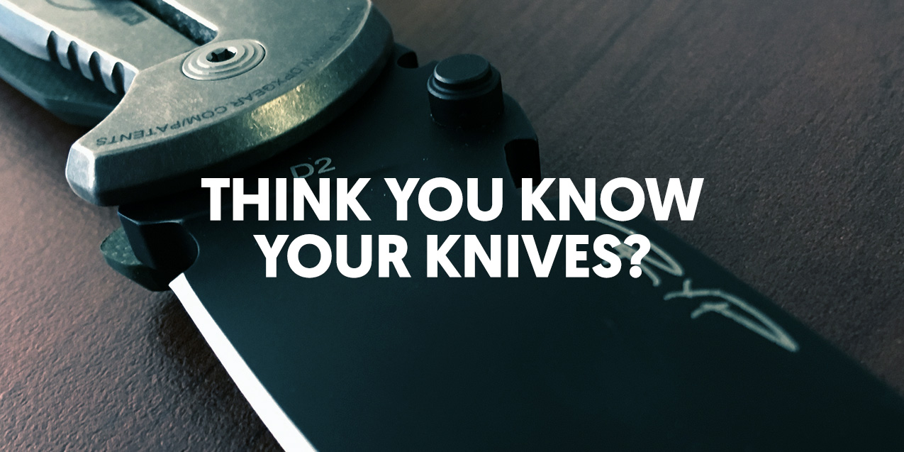 Test your knife knowledge!